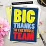 Humorous Thank You Jumbo Paper Card From NobleWorksCards.com - To The Whole Team image 6
