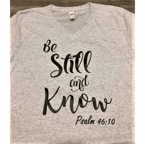 Be Still and Know V-Neck T-Shirt