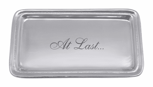 """""""At Last"""" Signature Statement Tray by Mariposa"""