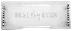 Best Day Ever Pearled Handle Clear Acrylic Tray by Mariposa