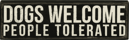 Dogs Welcome Box Sign - Primitives by Kathy