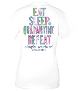 Eat Sleep Quarantine Repeat White Short Sleeve Tee by Simply Southern