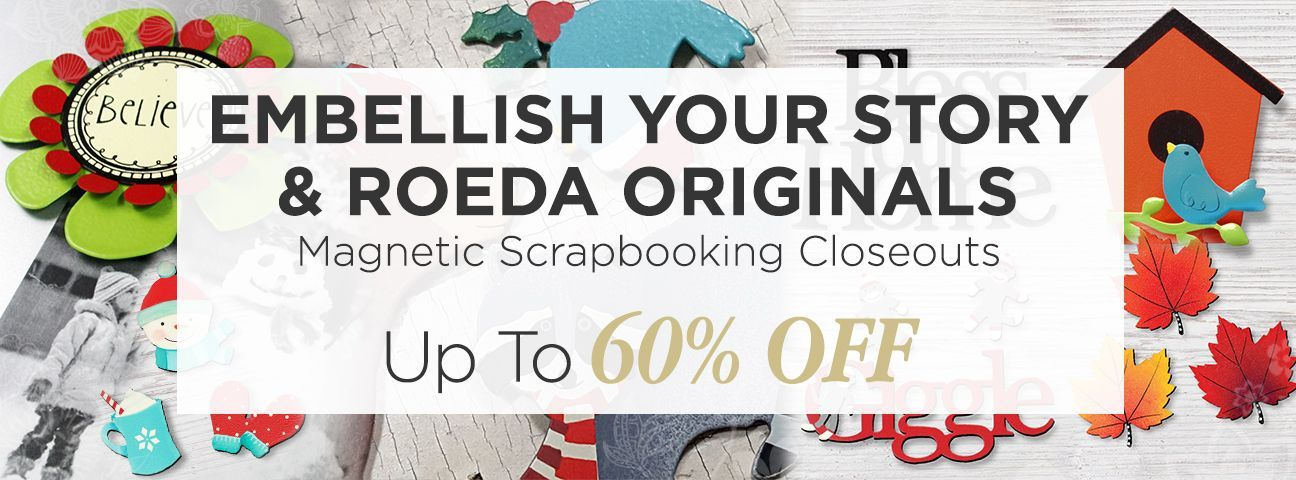 Embellish Your Story Closeouts