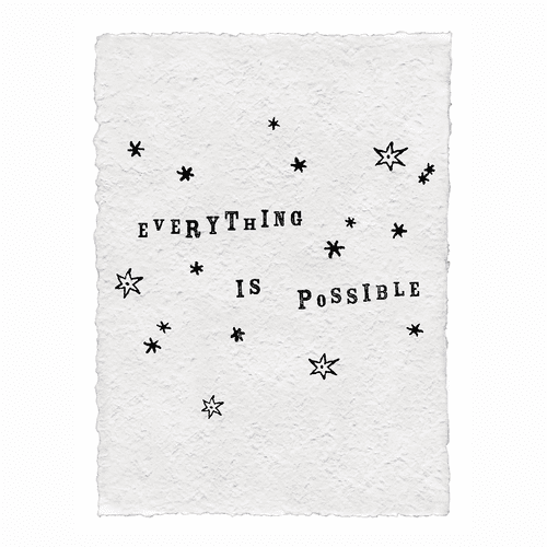 Everything is Possible Handmade Paper Print by Sugarboo Designs - Special Order