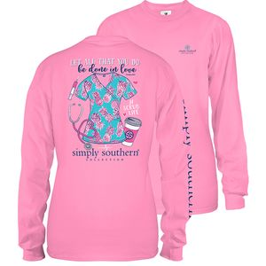 Flamingo Pink All You Do Is Done In Love Scrubs Long Sleeve Tee by Simply Southern