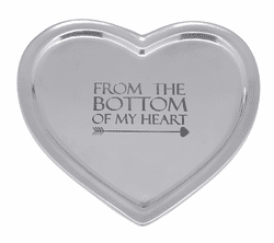 """From The Bottom of My Heart"" Signature Heart Tray by Mariposa"