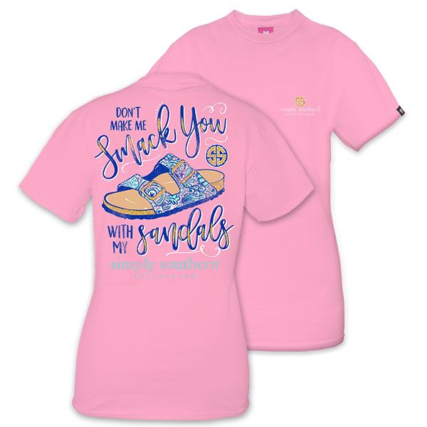 6c22deeb9d5e39 Large Don t Make Me Smack You With My Sandals Short Sleeve Tee by Simply  Southern