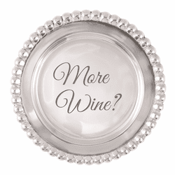 """More Wine?"" Beaded Wine Plate by Mariposa"