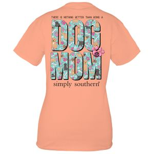 Peachy Dog Mom Short Sleeve Tee by Simply Southern