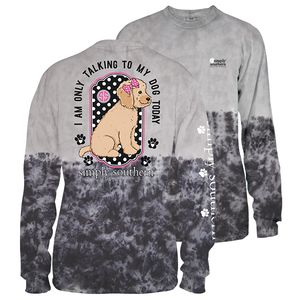 Smokey Only Talking To My Dog Today Long Sleeve Tee by Simply Southern