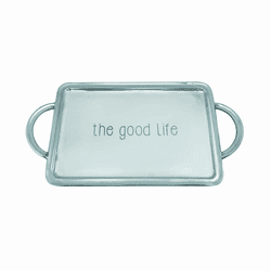 The Good Life Signature Handled Tray by Mariposa