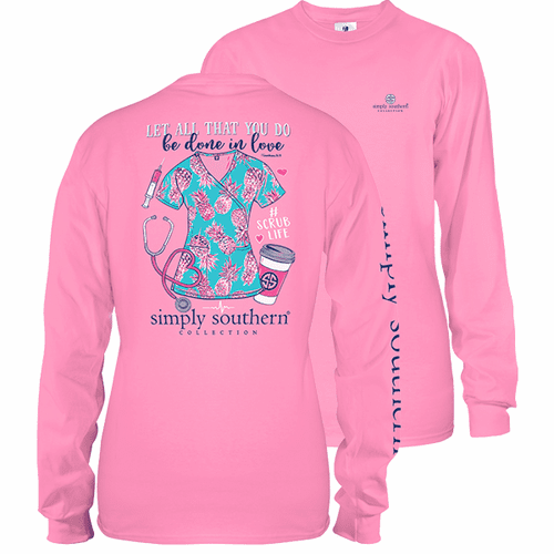 Xlarge Flamingo Pink All You Do Is Done In Love Scrubs Long Sleeve Tee by Simply Southern