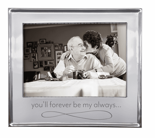 """You'll Forever Be My Always"" 5x7 Signature Frame by Mariposa"