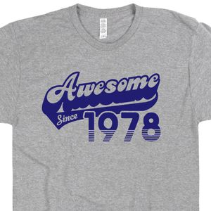 Awesome Since 1978 T Shirt 40th Birthday Shirt 40th Birthday T Shirt