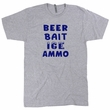 Beer Bait Ice Ammo Sign Shirt Funny Hunting Shirt Fishing Shirt Beer Sign