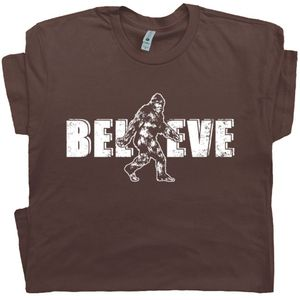 Bigfoot T Shirt Believe Funny Sasquatch T Shirt