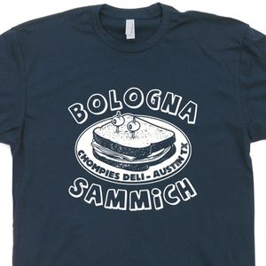 Bologna Sandwich T Shirt Funny Food and Drink Shirts Austin Texas Shirt