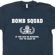 Bomb Squad T Shirt Funny Security Tee Shirt