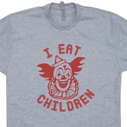 Creepy Clown T Shirt I Eat Children