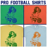 Pro Football Shirts. Check Out Our Retro Collection of Pro Football Shirts.