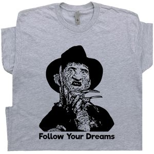 Freddy Kruger Follow Your Dreams T Shirt