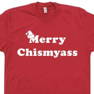 6aeaeba0 Funny Christmas Saying T Shirt Merry Chismyass Kiss My Ass Offensive Slogan