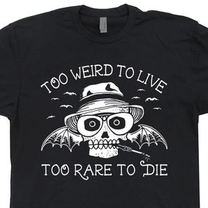 Hunter S Thompson Shirt Too Weird To Live Too Rare To Die Poster Art