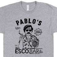 Pablo Escobar and Grill T Shirt