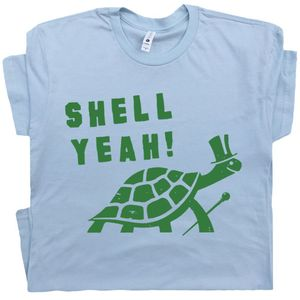 Shell Yeah T Shirt Funny Turtle Tee
