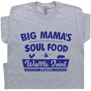 Soul Food T Shirt Atlanta Famous Restaurant