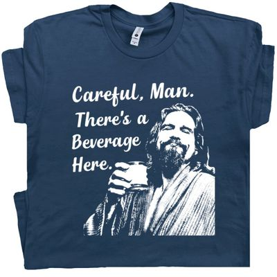 Big Lebowski Careful Man