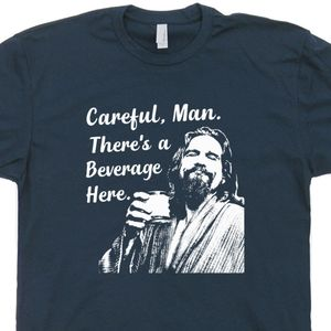 The Big Lebowski T Shirt Careful Man