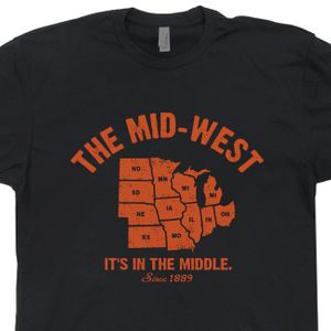 Mid West T Shirt The Mid West It's In The Middle Shirt Vintage Graphic