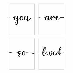 Inspirational Quote Wall Art Prints Room Decor for Baby, Nursery, and Kids by Sweet Jojo Designs - Set of 4 - Black and White Modern Contemporary Minimalist Typography Motivational Simple You Are So Loved