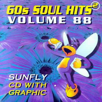 60S SOUL HITS 2   Sunfly CDG   Vol. 88