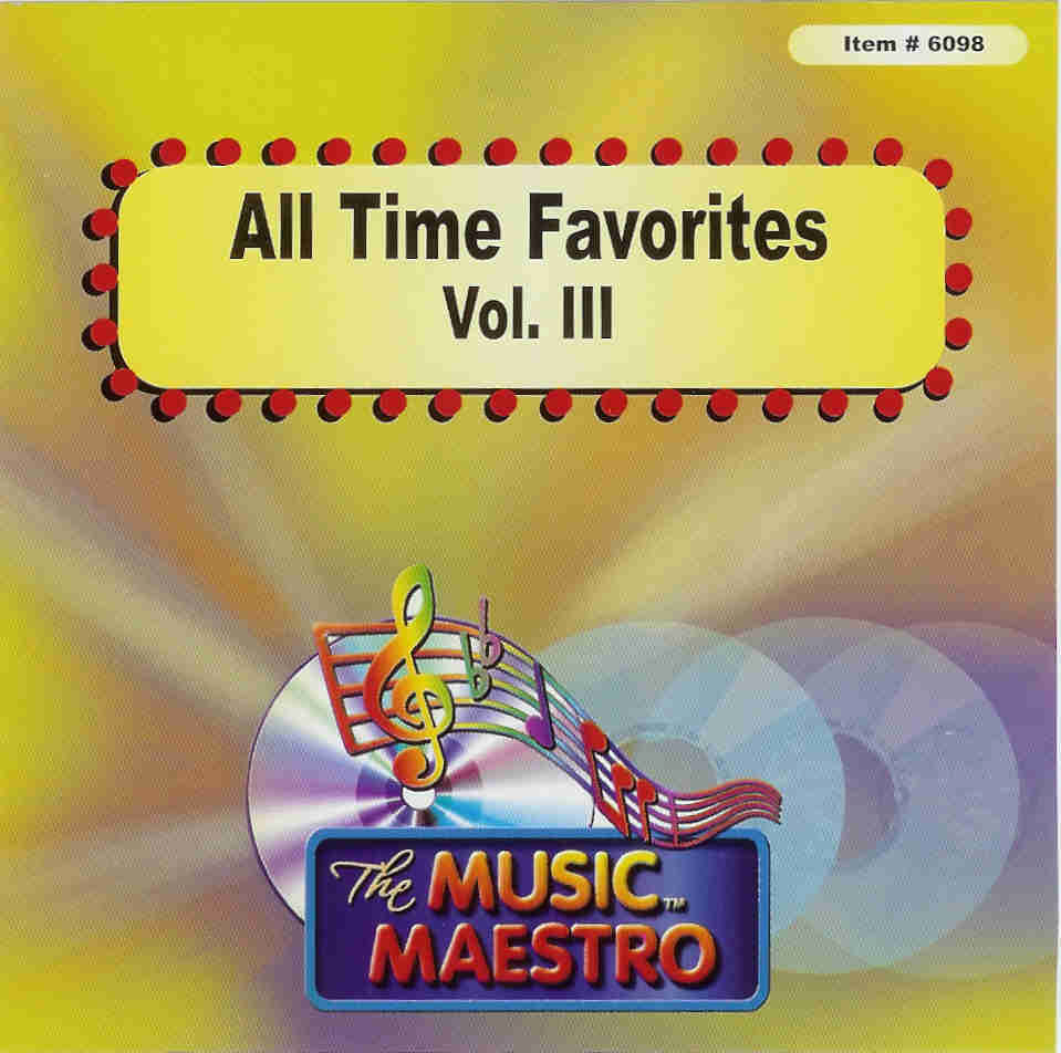 ALL TIME FAVORITES  Vol. III     Music Maestro   MM 6098