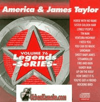 AMERICA & JAMES TAYLOR  Vol.76     Legends Series