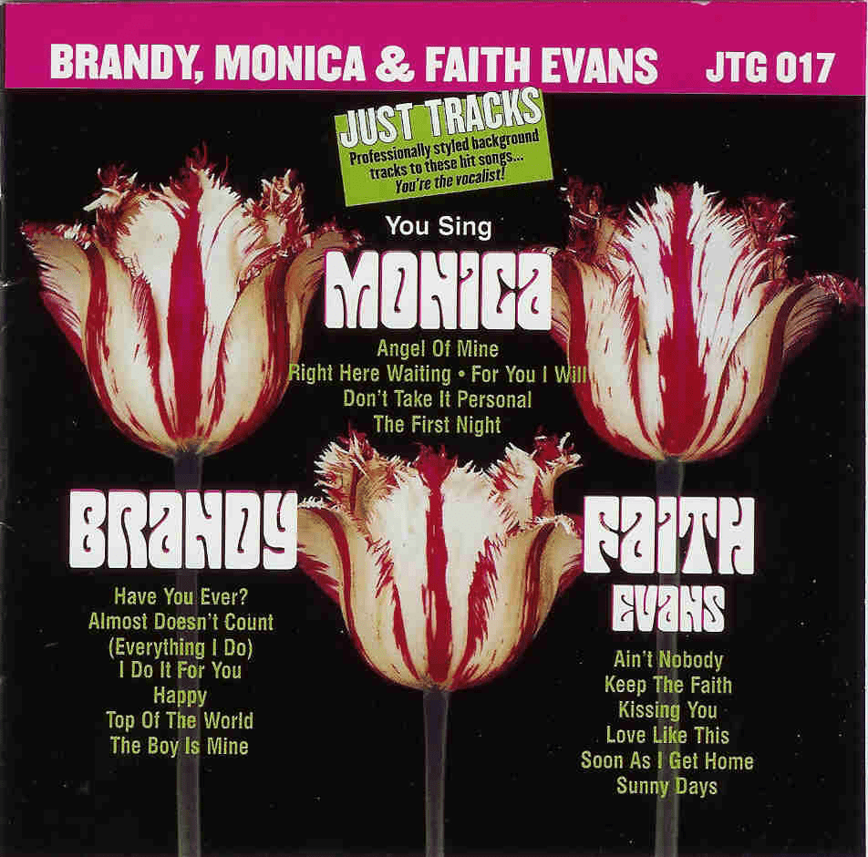 BRANDY/ MONICA & FAITH EVANS   Just Tracks  JTG 017