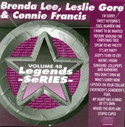 BRENDA LEE  LESLIE GORE & CONNIE FRANCIS    Legends Series  LG048