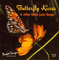 BUTTERFLY KISSES   Pocket Songs  PSCDG   1247