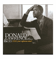 DONALD LAWRENCE & CO YOUR RIGHTEOUS MIND - Original CD