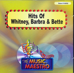 HITS OF WHITNEY   BARBRA   AND BETTE     Music Maestro  MM6052