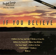 IF YOU BELIEVE      Pocket Songs       PS1354