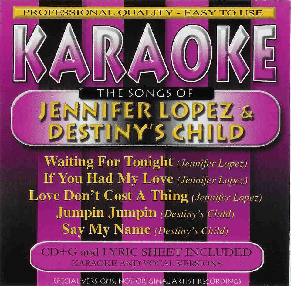 JENNIFER LOPEZ & DESTINY'S CHILD   Karaoke   40106-2