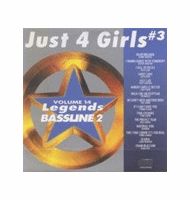 JUST 4 GIRLS #3   Legends Bassline  2   Vol.14