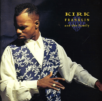 KIRK FRANKLIN AND THE FAMILY - Original CD