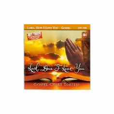 LORD, HOW I LOVE YOU     Just Tracks        JTG398