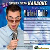 MICHAEL BUBLE         Singer's Dream Karaoke         SDK 9080