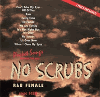 NO SCRUBS  R&B Female       Pocket Songs       PSCDG 1430