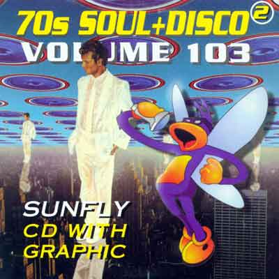 "<center><B><font color=""red"" font size=""2"">OUT OF STOCK</font></B></center> 70S SOUL + DISCO 2  Sunfly SF 103"